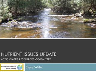 Nutrient Issues Update ACEc water resources committee