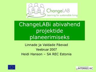 ChangeLABi abivahend projektide planeerimiseks