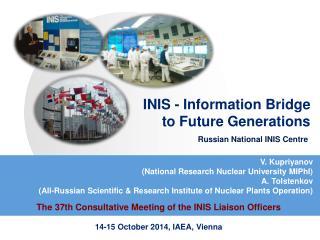 INIS - Information  Bridge  to  Future  Generations