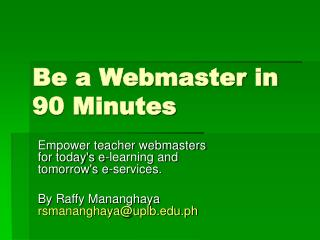 Be a Webmaster in 90 Minutes