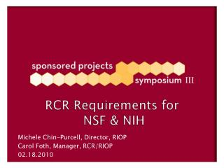 RCR Requirements for  NSF & NIH