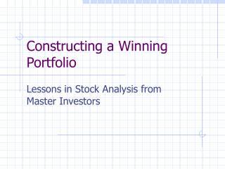 Constructing a Winning Portfolio