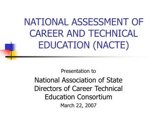 NATIONAL ASSESSMENT OF CAREER AND TECHNICAL EDUCATION NACTE