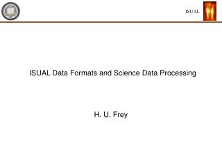 ISUAL Data Formats and Science Data Processing