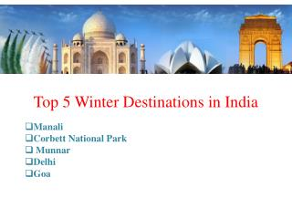 Top 5 Winter Destinations in India