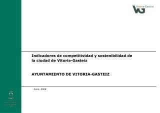 Indicadores de competitividad y sostenibilidad de la ciudad de Vitoria-Gasteiz