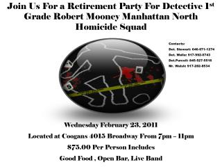 Wednesday February 23, 2011  Located at Coogans 4015 Broadway From 7pm – 11pm
