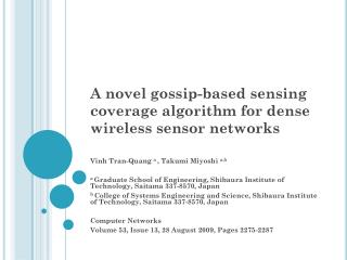 A novel gossip-based sensing coverage algorithm for dense wireless sensor networks