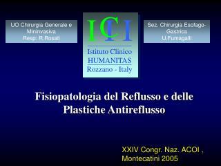 Fisiopatologia del Reflusso e delle Plastiche Antireflusso
