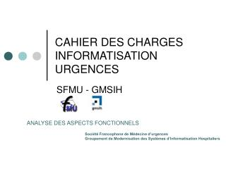CAHIER DES CHARGES INFORMATISATION URGENCES