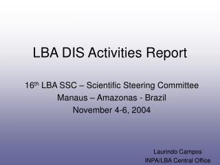 LBA DIS Activities Report