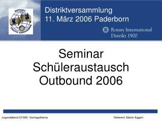 Distriktversammlung  11. März 2006 Paderborn