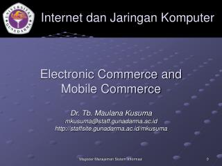 Electronic Commerce and  Mobile Commerce