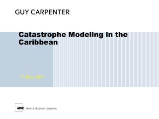 Catastrophe Modeling in the Caribbean