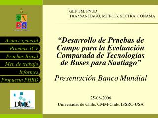 25-08-2006 Universidad de Chile, CMM-Chile, ISSRC-USA