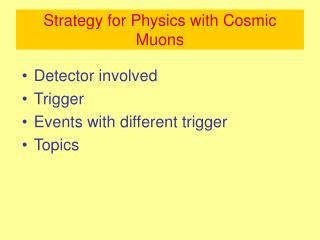 Strategy for Physics with Cosmic Muons