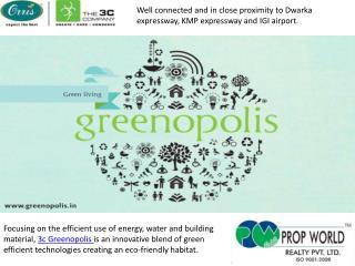 3c Greenopolis-9910007460-9811004272-3c Greenopolis Gurgaon
