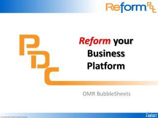 Reform  your Business Platform