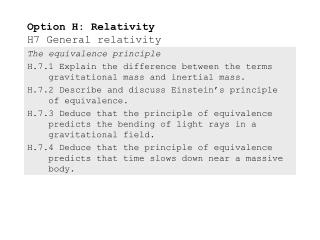 Option H: Relativity H7 General relativity