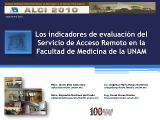 Los indicadores de evaluación del Servicio de Acceso Remoto en la Facultad de Medicina de la UNAM