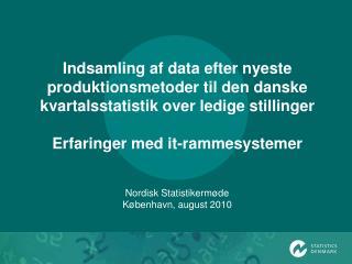 Nordisk Statistikermøde København, august 2010