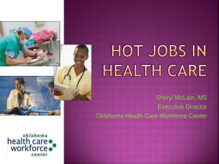 Hot Jobs in Health Care