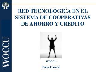 RED TECNOLOGICA EN EL SISTEMA DE COOPERATIVAS DE AHORRO Y CREDITO