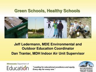 Green Schools, Healthy Schools
