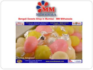Bengali Sweets Shop in Mumbai - MM Mithaiwala