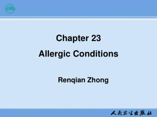 Chapter 23      Allergic Conditions