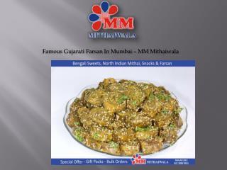 Famous Gujarati Farsan in Mumbai - MM Mithaiwala