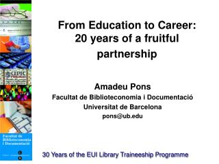 From Education to Career: 20 years of a fruitful partnership
