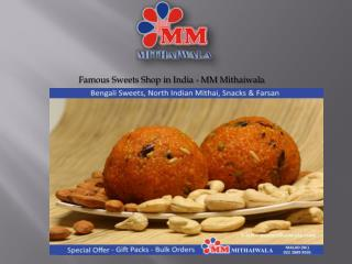 Famous Sweets Shop in India - MM Mithaiwala