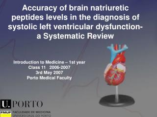 Introduction to Medicine � 1st year Class 11   2006-2007 3rd May 2007 Porto Medical Faculty
