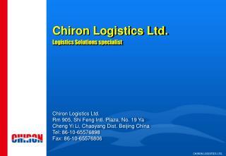 Chiron Logistics Ltd. Logistics Solutions specialist