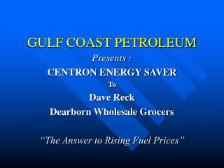 GULF COAST PETROLEUM