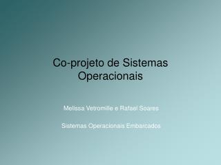 Co-projeto de Sistemas Operacionais