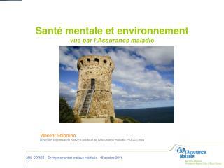 Sant  mentale et environnement vue par l Assurance maladie
