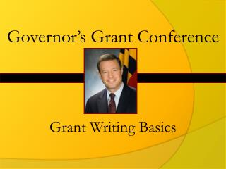 Governor s Grant Conference
