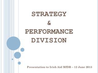 Presentation to Irish Aid  MfDR  – 12 June 2013