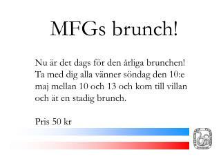 MFGs brunch!
