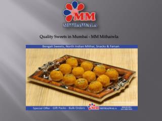 Quality Sweets in Mumbai - MM Mithaiwala