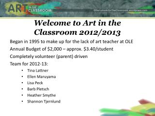 Welcome to Art in the Classroom 2012/2013