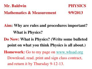 Mr. Baldwin					PHYSICS Mathematics & Measurement		9/9/2013