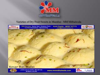 Varieties of Dry Fruit Sweets in Mumbai - MM Mithaiwala