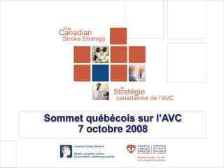 Sommet québécois sur l'AVC 7 octobre 2008