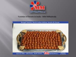 Varieties of Sweets in India - MM Mithaiwala