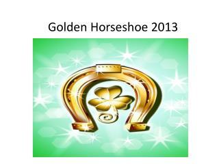 Golden Horseshoe 2013