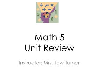Math 5 Unit Review
