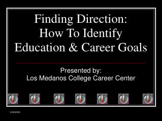 Finding Direction: How To Identify  Education & Career Goals